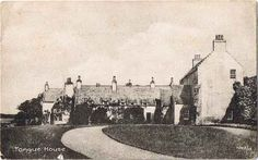 Tongue House - Home of the Clan MacKay