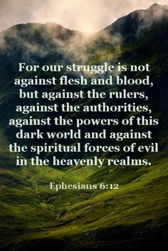 Ephesians This is so true. Satan is behind all evil. Bible Scriptures, Bible Quotes, Soli Deo Gloria, Ephesians 6, Flesh And Blood, Favorite Bible Verses, Spiritual Warfare, Christian Quotes, Christian Pics