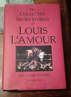 The Collected Short Stories of Louis L'Amour 6 by Louis L'Amour 2008 0739328034   eBay