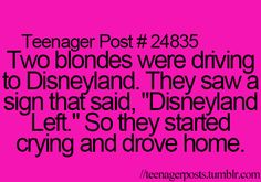 This isn't true because I'm a blonde and I do the most advanced math in my grade but still its funny Blonde Humor, Dumb Blonde Jokes, Blonde Quotes, Dumb Jokes, Funny Memes, Funny Quotes, Funny Pictures With Words, Jokes For Teens, Jokes And Riddles