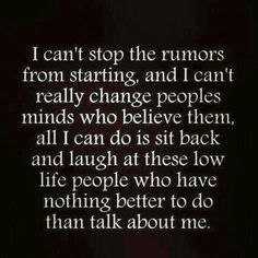 I'm dealing with this now... A rumor about me of something I'm being accused of doing 7 years ago!