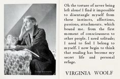 Virginia Wolf on introversion! Nelson Mandela, Cool Words, Wise Words, Virginia Woolf Quotes, Virginia Wolf, Bloomsbury Group, Say That Again, Left Alone, Introvert
