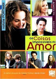 """""""As Coisas Impossíveis do Amor (2009)  ✯ ✯ ✯"""