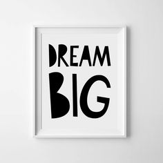Instant download, Nursery art, monochrome nursery, downloadable print, printable quote, Dream big, black and white nursery, wall art quote by MiniLearners on Etsy https://www.etsy.com/listing/211589190/instant-download-nursery-art-monochrome