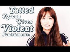 ▶ Korea Q&A: Tatted Korean Wives Giving Violent Punishments! - YouTube