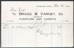1916 Bragg and Varney Furniture & Carpets Skowhegan, Maine Billhead