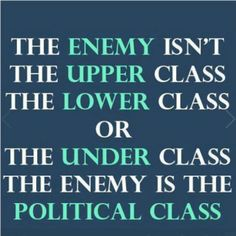 And the political class' masters