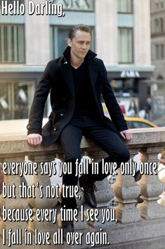 Tom Hiddleston. Hello Darling- Every time