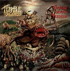 Terrible_Sickness_-_Feasting_on_your_Perdition