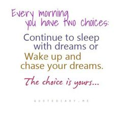 You always have a choice. What's yours?