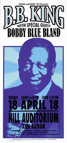 Mark Arminski B.B. King Poster B.B. King Bobby Blue Bland Hill Auditorium 4/18/2000 Artist: Mark Arminski Silkscreen 10.5 x 22 inches
