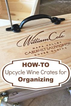 Vintage Wine Upcycle wine crates for versatile storage options - Got an extra wine crate sitting around? Check this out! We added wheels Napa Valley, Wine Crate Decor, Wine Box Shelves, Crate Shelves, Vintage Wine, Vintage Ideas, Vintage Stuff, Vintage Cups, Wooden Wine Crates