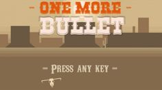 One More Bullet, @giargiagames' Ludum Dare 28 entry! #LD48