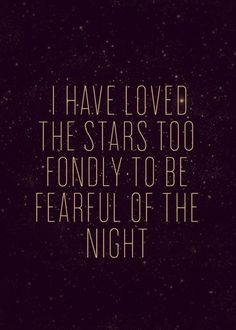 i have loved the stars.