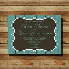 Wooden, Rustic, Teal Wedding Invitation (digital file)