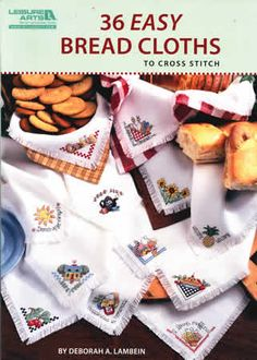 Create a gift that can be enjoyed throughout the year.  Choose from 36 bread cloth designs  including party balloons, cows, bears, angels, flowers, and more.   Make your own breadcloths from 14-count Salem cloth using a 15