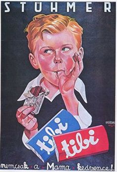 Ernő Kiss' commercial poster 1936 - Stühmer tibi chocolate (not only the Mama's favorite :) Retro Ads, Retro Humor, Vintage Advertisements, Vintage Ads, Vintage Posters, Retro Posters, Budapest, Restaurant Pictures, Ad Art
