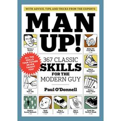 Man Up! Book - For every guy too intimidated to ask a question for fear of seeming inexperienced and unworldly, here's a book to answer all (or most!) of life's pressing quandaries. From @Calendars.com
