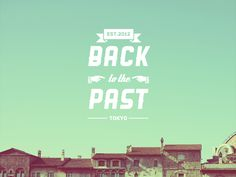 Dribbble - Back to the Past by Zyen Tee