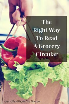 Grocery circulars are meant to be helpful, but they are also meant to sell product. Here is how to read one the right way.