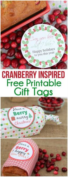 The best cranberry orange bread recipe and three cute printable gift tags to go with it, perfect for a neighbor gift or hostess gift idea!
