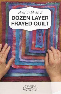 How to Make a Dozen Layer Frayed Quilt   NQC