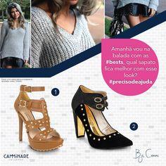 Olá meninas  Amanhã vou na balada com as #best qual sapato fica melhor com esse look?  #precisodeajuda #camminare #look #baladacm #shoes #love
