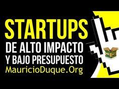 Cómo crear una Startup de alto impacto con bajo presupuesto?