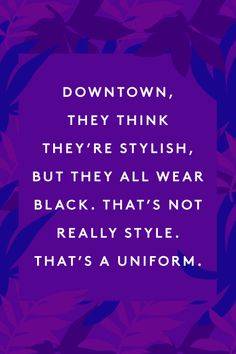 15 Iris Apfel Quotes That'll Change The Way You Think About Fashion #refinery29  http://www.refinery29.com/iris-apfel-quotes#slide-10  Burn.