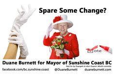 ELECT Duane Burnett for Mayor of Sunshine Coast BC! VOTE