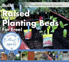 DIY Project ~ Raised Beds for Free!