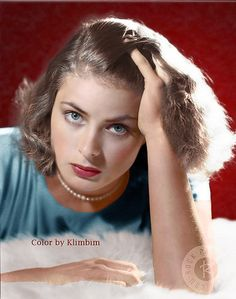 Ingrid Bergman  I have her autograph. I met her at the Watergate hotel in a small store. I was at that time working for the Federal Reserve Board of Governors