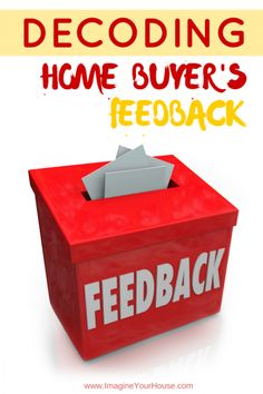 Decoding Buyer Feedback when Selling a Home  #homesellertips