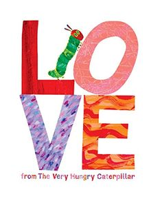"""News Love from The Very Hungry Caterpillar   buy now     $5.56 Celebrate Valentine's Day—and love—with The Very Hungry Caterpillar with this brand-new title!""""You are the cherry on my... http://showbizlikes.com/love-from-the-very-hungry-caterpillar/"""