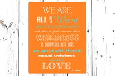 Love Print Dr Seuss Quote Weird 8X10  Word Art Home by IndigoRain, $15.00