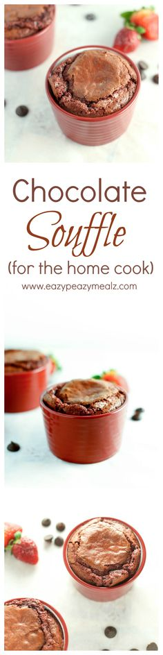 Chocolate Souffle (for the home cook): A delciious chocolate dessert that is easy to make, and perfect for Valentine's Day! - Eazy Peazy Mealz