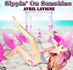 #NowPlaying Avril Lavigne - Sippin' On Sunshine.  Get it here: http://smarturl.it/avril-lavigne