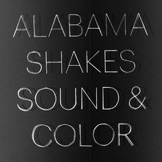 """""""Don't Wanna Fight"""" by Alabama Shakes added to Walking Like A Badass playlist on Spotify From Album: Sound & Color"""
