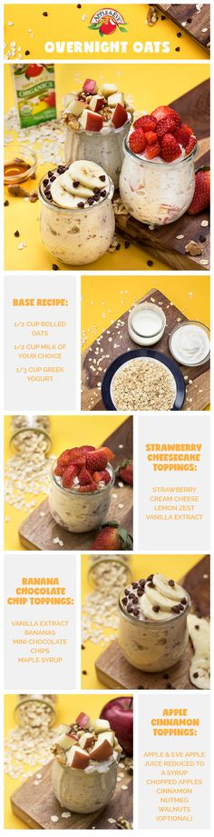 Overnight oats are one of our favorite time-saving breakfast treats. Try yummy flavor combinations like strawberry cheesecake, apple cinnamon, and banana chocolate chip.