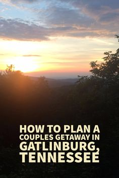 How to plan a couples getaway in Gatlinburg, Tennessee Gatlinburg Tennessee Cabins, Gatlinburg Vacation, Nashville Tennessee, Weekend Getaways For Couples, Couples Vacation, Vacation Trips, Vacation Outfits, Vacation Destinations, Romantic Vacations