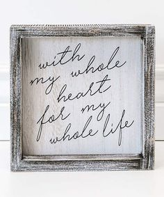 'For My Whole Life' Framed Wood Wall Sign, Wall Art, Rustic Home Decor, Distressed Frame #affiliate #farmhouse #woodsigns #homedecor