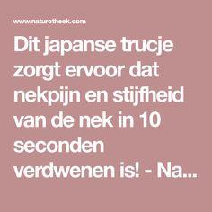 Dit japanse trucje zorgt ervoor dat nekpijn en stijfheid van de nek in 10 seconden verdwenen is! - Naturotheek