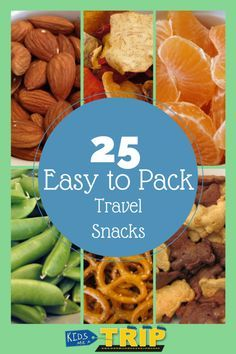 25 Easy to Pack Travel Snacks - perfect for road trips or the bus ride to the Grand Canyon!