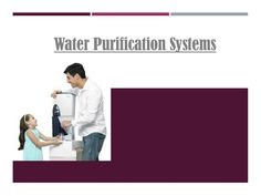 #PureitWaterPurification Systems Remove impurities & contaminates from water and make it safe to drink.