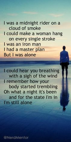"Excerpt from the song ""Alone"" by The Bee Gees' album ""Still Waters,"" which I believe was lyrically their best ever. By 1997 they had matured and become prolific, masterful songwriters. (Quotes - Inspiration) #NerdMentor"