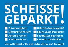 Scheisse Geparkt! Notizzettel für die Windschutzscheibe i... https://www.amazon.de/dp/B01CO91B0C/ref=cm_sw_r_pi_dp_zeTFxbDDHP7B1