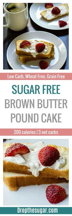 A delicious sugar free brown butter pound cake that is gluten free and grain free. Only 200 calories per thick slice, and 3 net carbs. Sugar Free Deserts, Low Carb Deserts, Low Carb Sweets, Sugar Free Recipes, Low Carb Recipes, Splenda Recipes, Diabetic Desserts, Healthy Desserts, Dessert Recipes