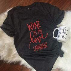 ON SALE Ready to Ship, Wine is my love language, Unisex V Neck, Valentines Day shirt, Wine Shirt, I love Wine, Gift for a winer lover by ShopatBash on Etsy