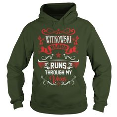 WITKOWSKI BLOOD RUNS THROUGH MY VEINS #gift #ideas #Popular #Everything #Videos #Shop #Animals #pets #Architecture #Art #Cars #motorcycles #Celebrities #DIY #crafts #Design #Education #Entertainment #Food #drink #Gardening #Geek #Hair #beauty #Health #fitness #History #Holidays #events #Home decor #Humor #Illustrations #posters #Kids #parenting #Men #Outdoors #Photography #Products #Quotes #Science #nature #Sports #Tattoos #Technology #Travel #Weddings #Women