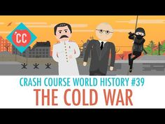 Crash Course (World History) Thought Bubble #39: The Cold War - YouTube